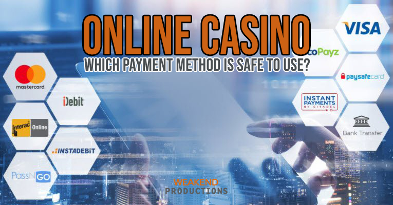 Online Casino Payment Methods Safer To Use